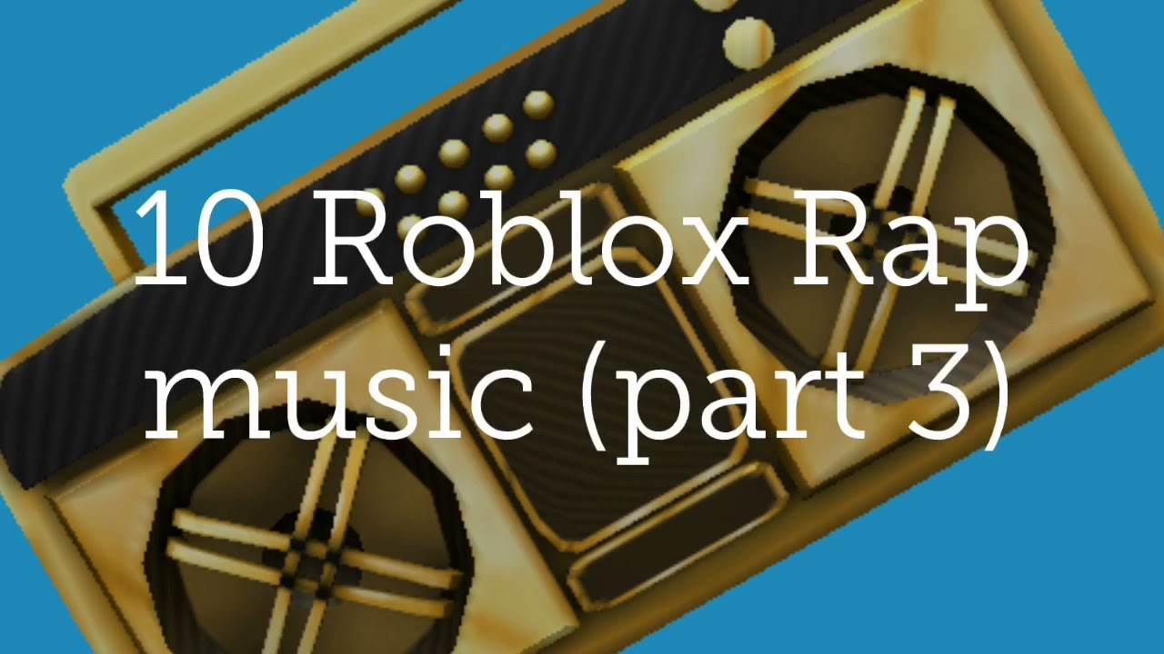 music codes for roblox 2018 rap